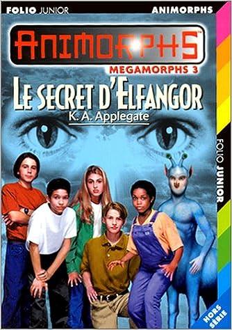 En ligne téléchargement gratuit Le secret d'Elfangor epub pdf
