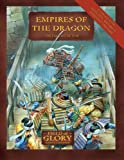 Empires of the Dragon, Richard Bodley Scott, 1846036909