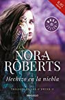 Hechizo en la niebla par Nora Roberts