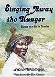 Singing Away the Hunger, Mpho M'atsepo Nthunya, 0869809326