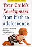 Your Child's Development from Birth to Adolescence