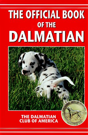 The Official Book of the Dalmatian: Akc Rank 15