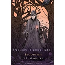 Spellbound Chronicles: Blood Line