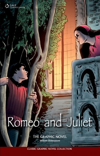 Romeo and Juliet: The Graphic Novel (Classic Graphic Novel Collection) John McDonald