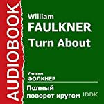 Turn About | William Faulkner