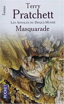 Les Annales du Disque-Monde, Tome 18 : Masquarade par Pratchett