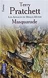 Les Annales du Disque-Monde, Tome 18 : Masquarade par Terry Pratchett