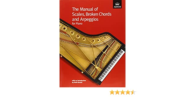 the manual of scales broken chords and arpeggios abrsm scales rh amazon com Piano Chords and Scales All Piano Scales
