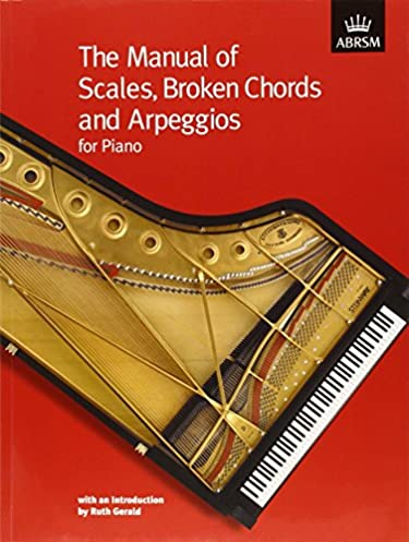 the manual of scales broken chords and arpeggios abrsm scales rh amazon co uk Piano Scales Chart Printable Major Scales Piano