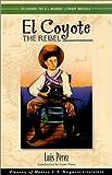 El Coyote, the Rebel, Luis Perez, 1558852964
