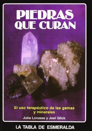Piedras Que Curan: El Uso Terapeutico De Las Gemas Y Minerales