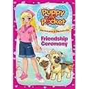 Puppy in My Pocket: Friendship Ceremony
