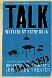 Talk, Kathe Koja, 0312376057