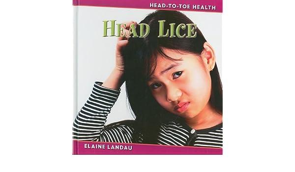 Head Lice (Head-to-Toe Health)