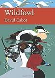 Wildfowl of Britain and Ireland, David Cabot, 0007146582