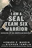 I Am A SEAL Team Six Warrior: Memoirs Of An American Soldier (Turtleback School & Library Binding Edition)