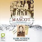 The Mascot | Mark Kurzem