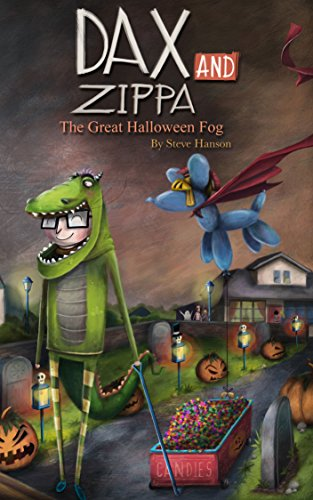 Dax and Zippa The Great Halloween Fog (Dax & Zippa Book 3) by [Hanson, Steve]