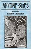 Anytime Blues, Linda Lerner, 1889289361