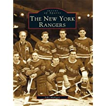 The New York Rangers (Images of Sports)