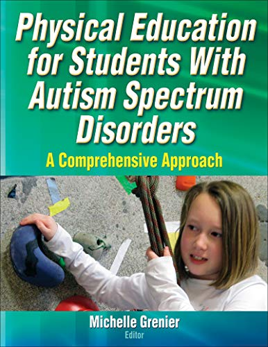 Physical Education for Students With Autism Spectrum Disorders: A Comprehensive Approach