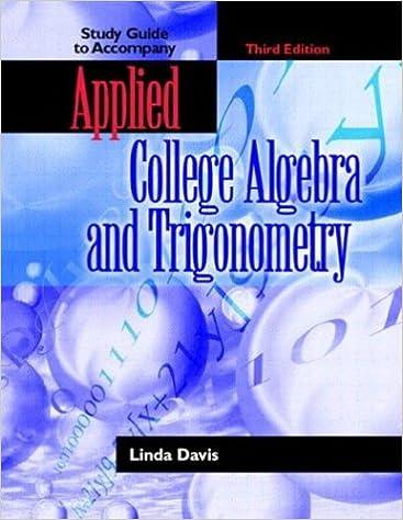 Applied College Algebra And Trigonometry 3rd Edition Linda P