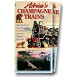 Africa's Champagne Trains