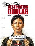 Image de Insiders, Tome 6 : Destination goulag