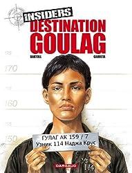 Insiders - Saison 1 - tome 6 - Destination Goulag