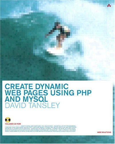 Create Dynamic Webpages Using PHP & MySQL (Practical Solutions Series)