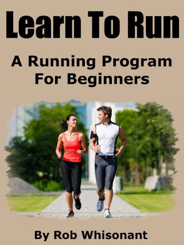 Learn To Run - A Running Program For Beginners (Running Programs For Beginners To Lose Weight)