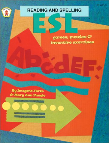 ESL Reading and Spelling: Games, Puzzles, and Inventive Exercises