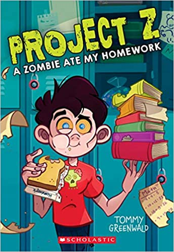 Magnificent A Zombie Ate My Homework Project Z 1 1 Tommy Greenwald Best Image Libraries Weasiibadanjobscom