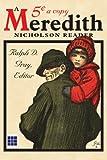 A Meredith Nicholson Reader, Ralph D. Gray, 1434321517