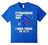 Pythagorean Theorem Day I Was There T-shirt Math Geek Nerd