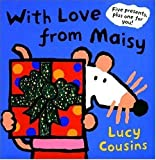 With Love from Maisy, Lucy Cousins, 0763625132
