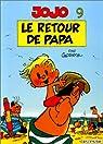 Jojo, tome 9 : Le retour de Papa par Geerts