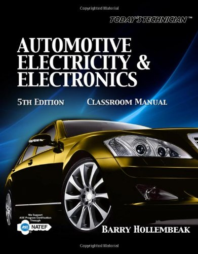 Today's Technician: Automotive Electricity & Electronics, 5th