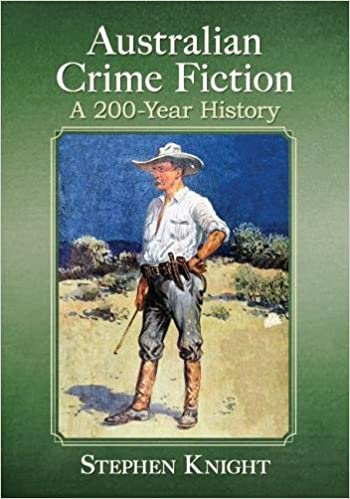 Australian Crime Fiction: A 200-Year History