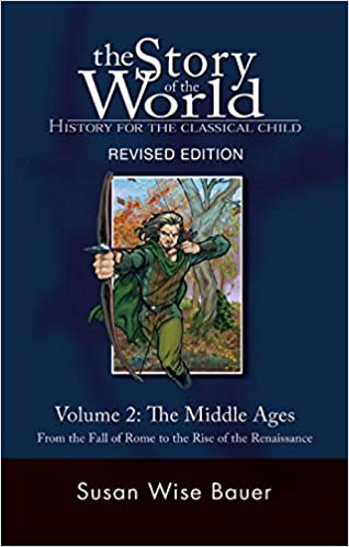 Amazon the story of the world history for the classical child of the world history for the classical child the middle ages from the fall of rome to the rise of the renaissance second revised edition vol fandeluxe Choice Image