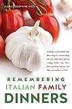 Remembering Italian Family Dinners, Maria Nitti, 1626971250