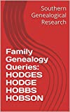 Family Genealogy Queries: HODGES HODGE HOBBS HOBSON