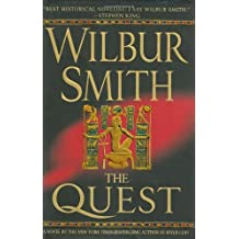 The Quest (Novels of Ancient Egypt) by Wilbur Smith (2007-05-15)