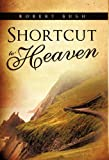 Shortcut to Heaven, Robert Bush, 1613790511