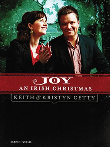Keith & Kristyn Getty - Joy: An Irish Christmas (Great Britain Christmas Songs)