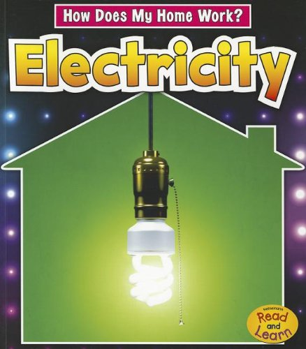Electricity (How Does My Home Work?) (Electricity Home Does How Work My)