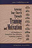 Growing Your Church Through Training and Motivation, , 1556619677