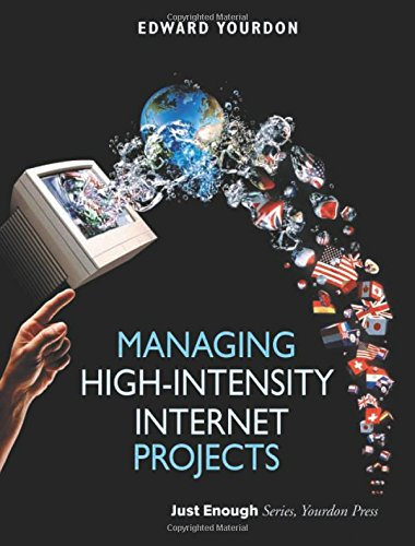 Managing High-Intensity Internet Projects by Prentice Hall
