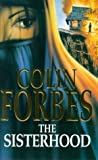 Front cover for the book The Sisterhood by Colin Forbes
