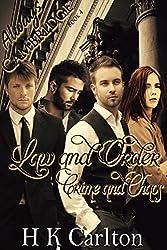 Law & Order, Crime & Chaos (Always Cambridge Book 4)